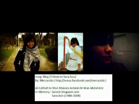 Mercy side-Blog (Tribute to Sara Aziz in memory 1988-2008)