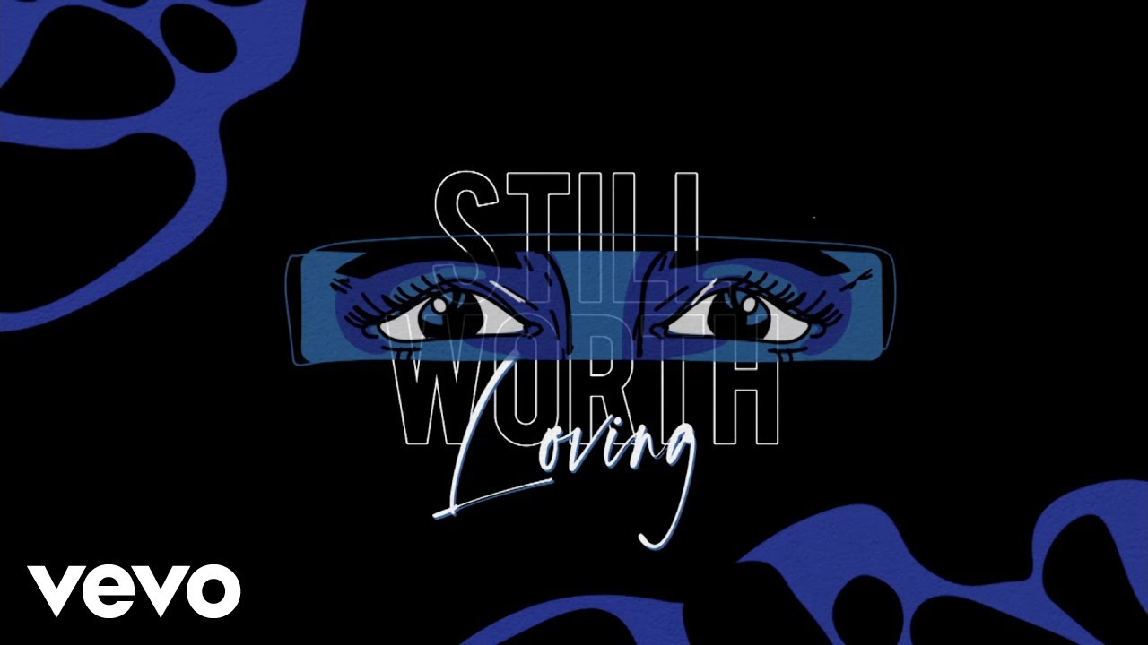 Arti Lirik dan Terjemahan Gloria Jessica - Still Worth Loving