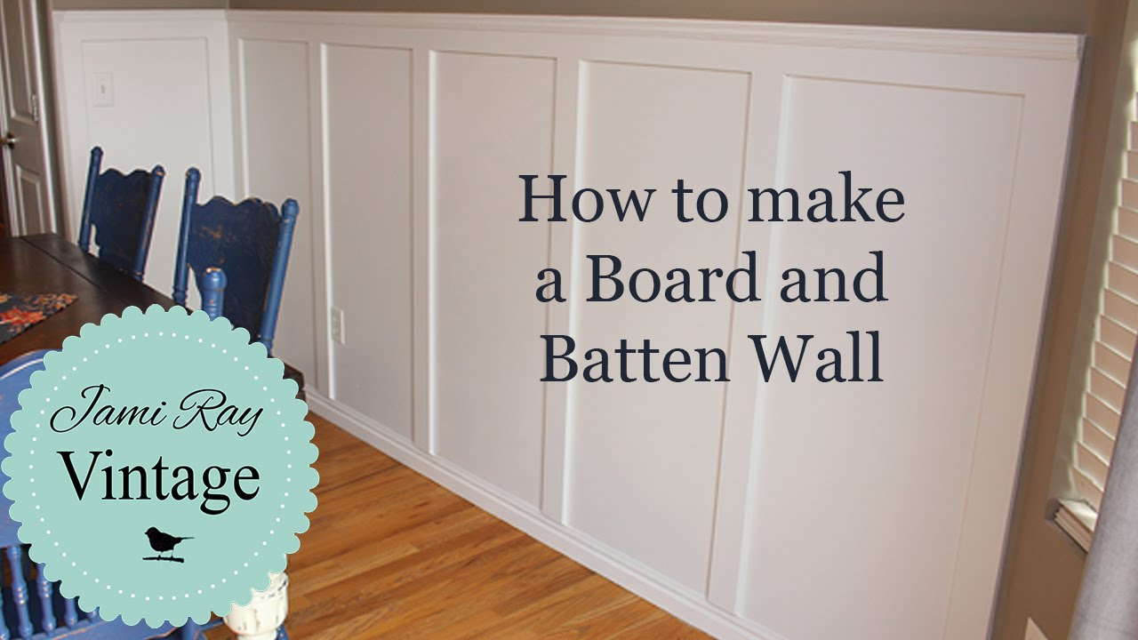 How To Do A Board And Batten Wall You