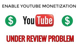 How to Enable Youtube Monetization in Hindi/Urdu 2018 | Monetization Under Review Solution