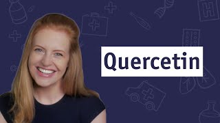 What Is Quercetin  and Should You Try It?