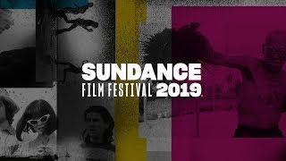 2019 Sundance Film Festival Program Announcement