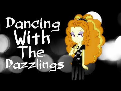 Dancing With The Dazzlings [mini-PMV]