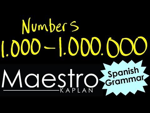 Spanish Numbers 1,000 - 1,000,000: One thousand to one million (números en español)