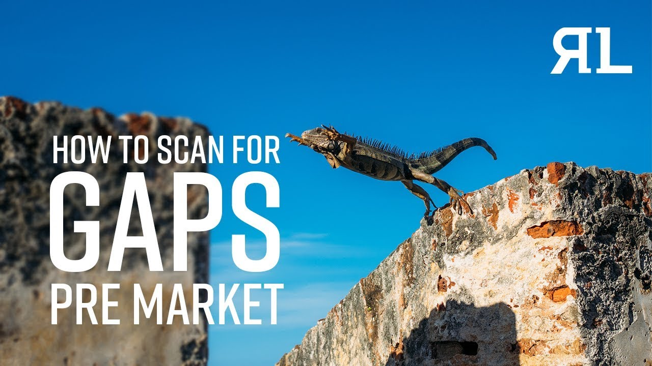 How to Scan for Gaps Pre market