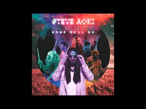Steve Aoki Feat. Walk Off The Earth - Home We'll Go  (Michael Brun Remix)