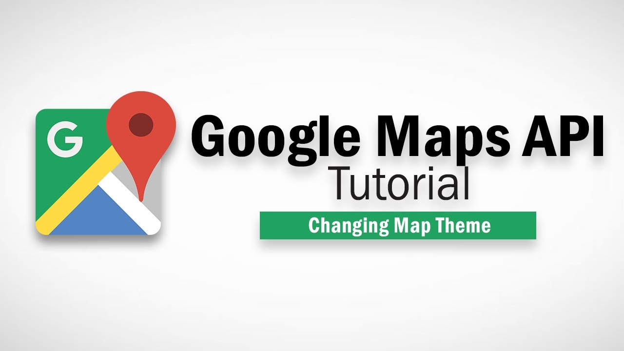 Google Maps Javascript API Tutorial - Map Styles (Theme) on youtube spotlight, youtube camera, youtube iphone, youtube chrome, youtube buttons, youtube world maps, youtube animation,