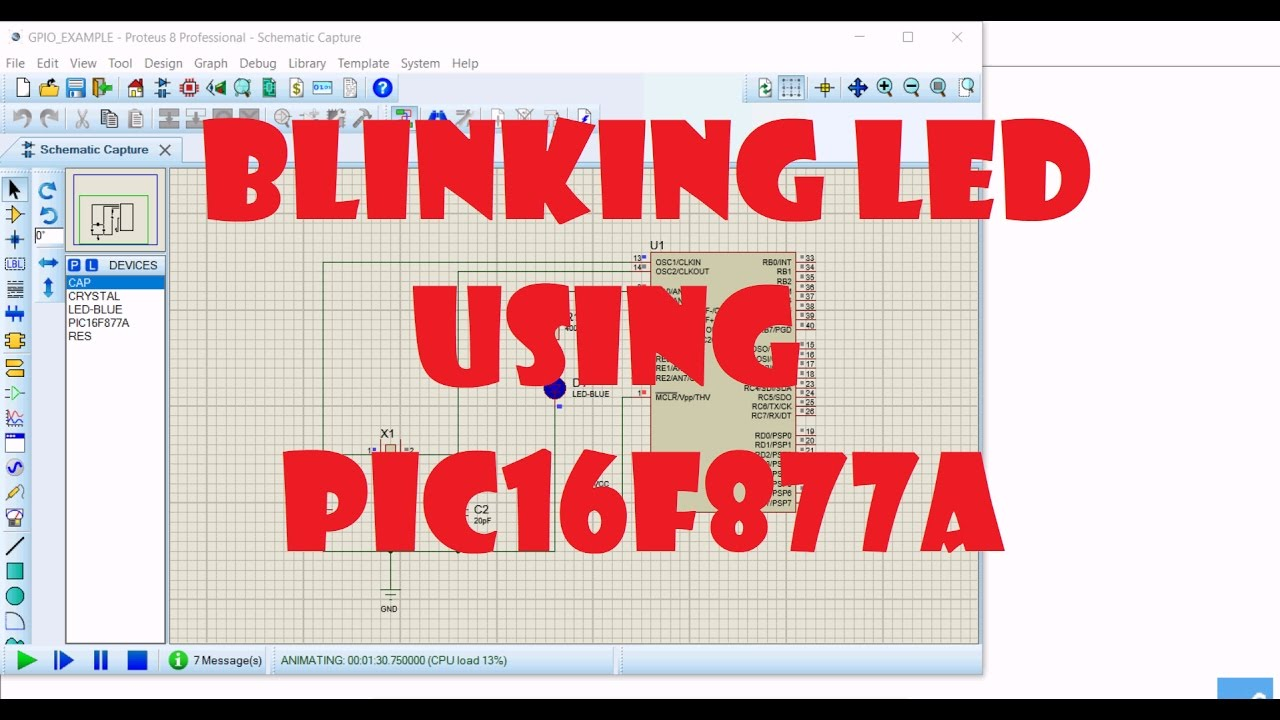 Blinking LED using PIC16F877A with Proteus