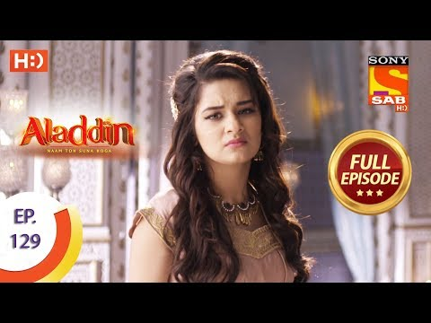 Aladdin - Ep 129 - Full Episode - 12th February, 2019