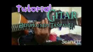 Tutorial mylody HIDUPKU SEPI TANPAMU By Syclon