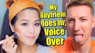 My Boyfriend does my Voice Over