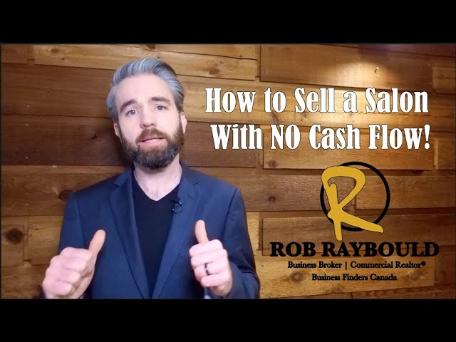 How to Sell a Salon With NO Cash Flow!