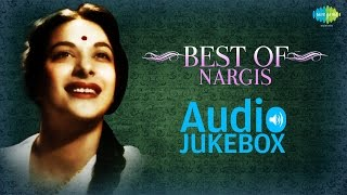 Best Of Nargis Songs - Evergreen Bollywood Collection - Audio Jukebox