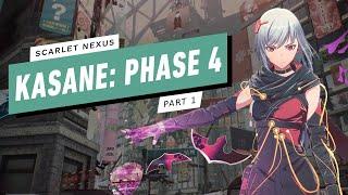 Scarlet Nexus Gameplay Walkthrough - Kasane: Phase 4 (1/2)
