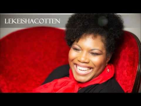 I Have Decided To Follow Jesus {Hymn} - LeKeisha Cotten
