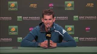 Dominic Theim Post-Match Press at the BNP Paribas Open