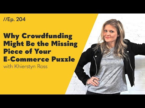 Why Crowdfunding Might Be the Missing Piece of Your E-Commerce Puzzle - 204