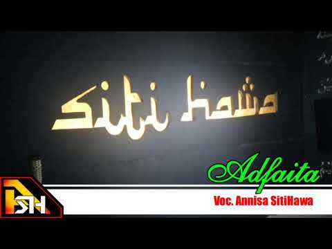 sholawat ADFAITA dan lirik - Voc. Annisa SitiHawa