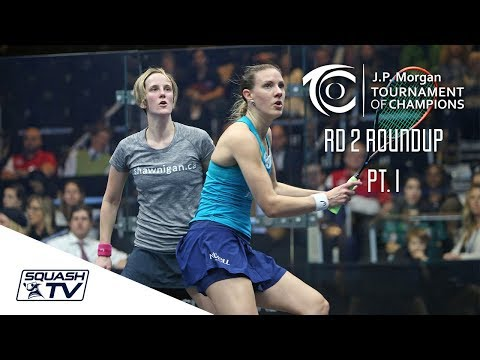 Squash: Tournament of Champions 2018 - Women\'s Rd 2 Roundup [Pt.1]