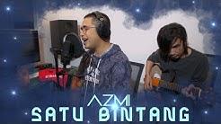 Azmi - Satu Bintang (Original Song by Antique)
