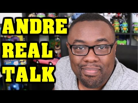 ANDRE REAL TALK - YouTube, Sponsorships, Geek Culture & Me