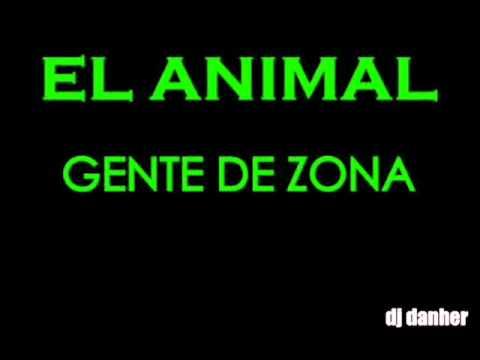 EL ANIMAL (GENTE DE ZONA)