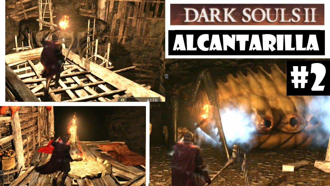 Dark Souls 2 2014 All Cutscenes Walkthrough Gameplay: Dark Souls 2 Guia: ALCANTARILLA #2