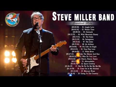 Steve Miller Band Best Songs - Steve Miller Band Greatest Hits Playlist 2018