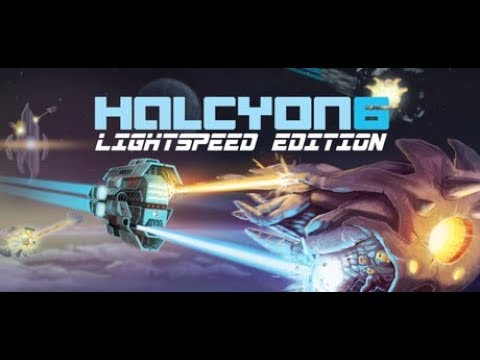 Halcyon 6 Lightspeed Edition (PC) 15 Minutes Gameplay |