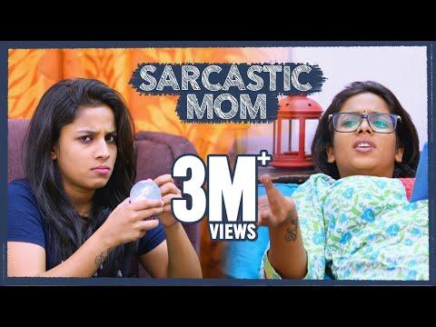 Sarcastic Mom  Mahathalli