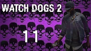Watch Dogs 2 - Прохождение игры на русском [#11] Фриплей и побочки PC