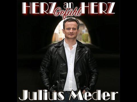 Julius Meder -  Herz an Herz Gefühl