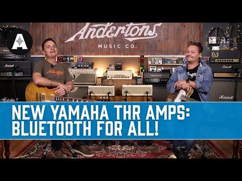 YAMAHA THR-II Amps - NEW - BIGGER, BETTER & WIRELESS!