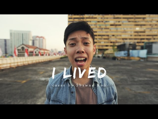 I Lived - One Republic - Cover by Shawne Koh ft. Jaze Phua, Ariane Deborah and Snap Productions