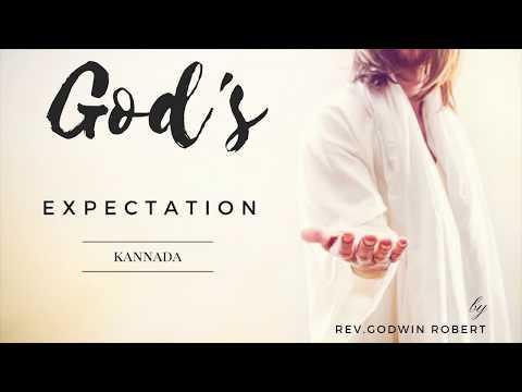 God's Expectation | Rev. Godwin Robert |  Kannada Sermon |