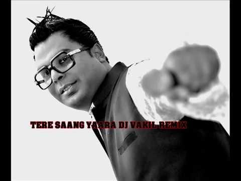 Tere Saang Yaara Dj Vakil Remix