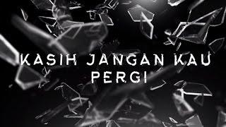 Download Yura Yunita - Kasih Jangan Kau Pergi (Official Lyric Video)
