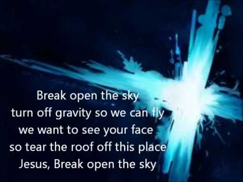 TobyMac - Break Open The Sky Lyrics | MetroLyrics