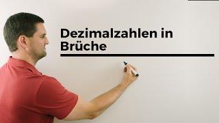 Dezimalzahlen in Brüche umschreiben | Mathe by Daniel Jung