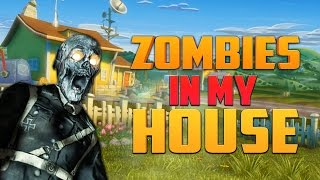 ZOMBIES IN MY HOUSE ★ Call of Duty Zombies Mod (Zombie Games)