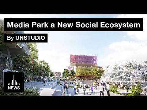 Future Netherlands - Media Park a New Social Ecosystem