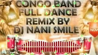 CONGO BAND Re_Edit (pad band) MIX BY DJ Nani Smiley