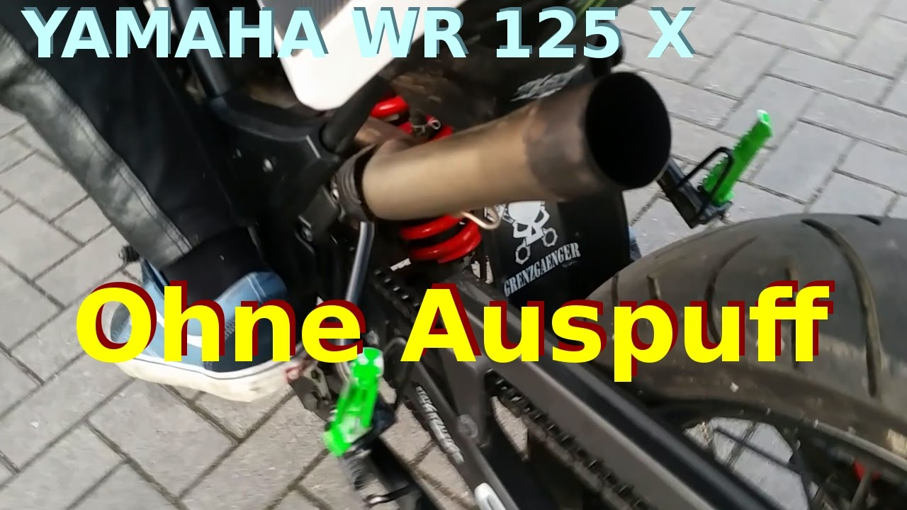 yamaha wr 125 x ohne auspuff youtube. Black Bedroom Furniture Sets. Home Design Ideas