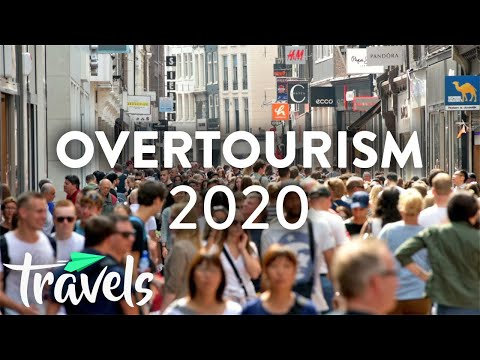Worst Places for Over Tourism in 2020 | MojoTravels