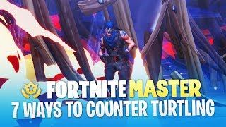 7 Advanced Techniques to Counter Turtling in Fortnite (Fortnite Battle Royale)