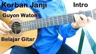 Belajar Gitar Guyon Waton Korban Janji (Intro)