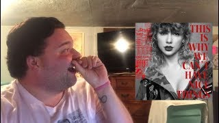 Taylor Swift - This Is Why We Can't Have Nice Things | REACTION