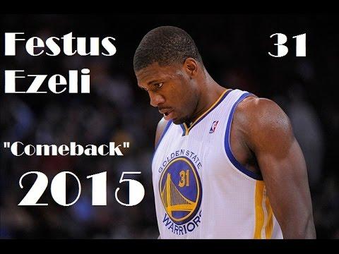 Festus Ezeli - Comeback 2015