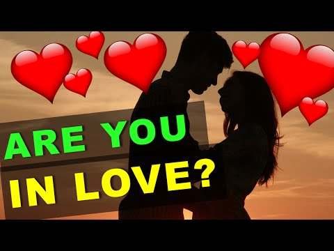Thumbnail: Are you in LOVE? 10 Questions to tell whether you are really in love! (test with answers)