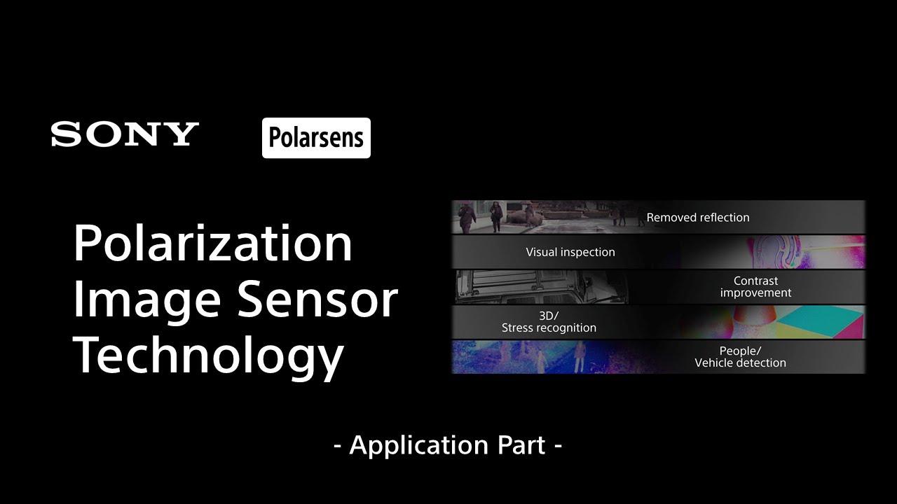 Polarization Image Sensor Technology Polarsens - Application Part -